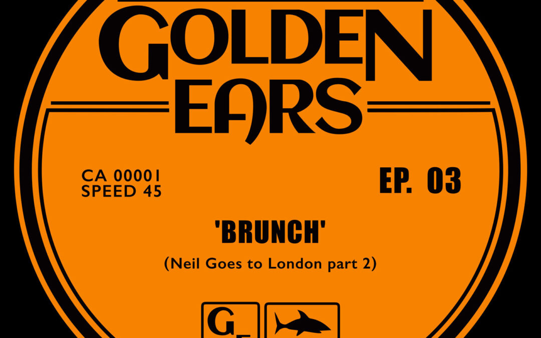 Episode 3 'Brunch' (Neil goes to London part 2)